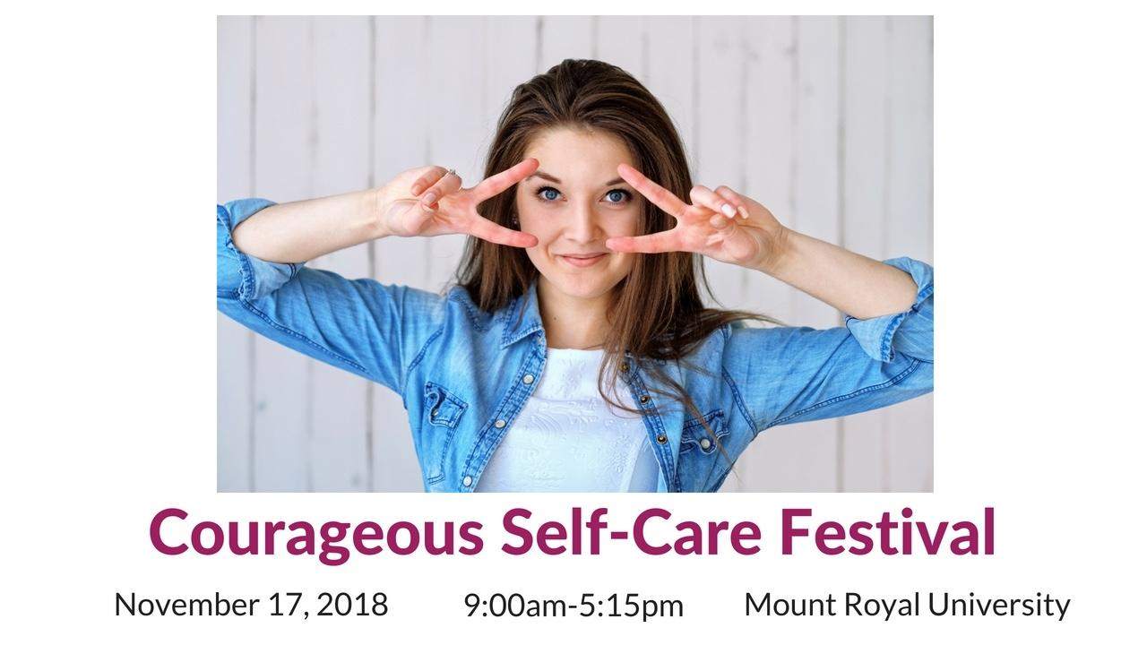 Qnofgsjskynqtb97lmjl courageous self care festival