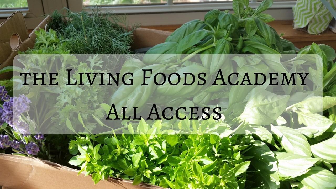 Uvdx92ggsu2lqv003kmz the living foods academyall access