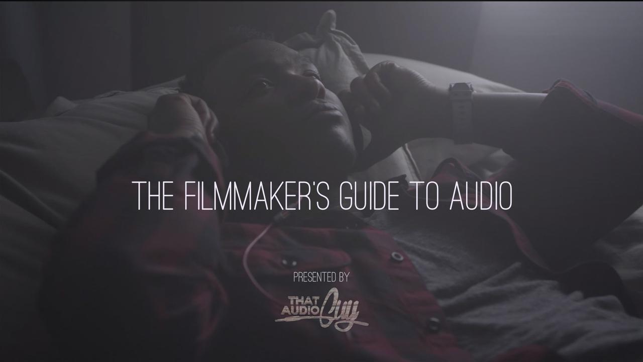 Hrut6w0ws8qnyeyvf4db audio guy s filmmaker s guide to audio