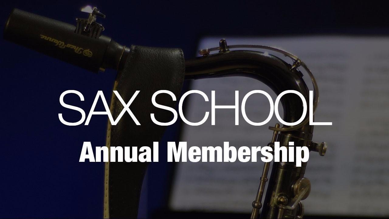 4vvsr6ytiesvzeuwi2ez sax school annual membership