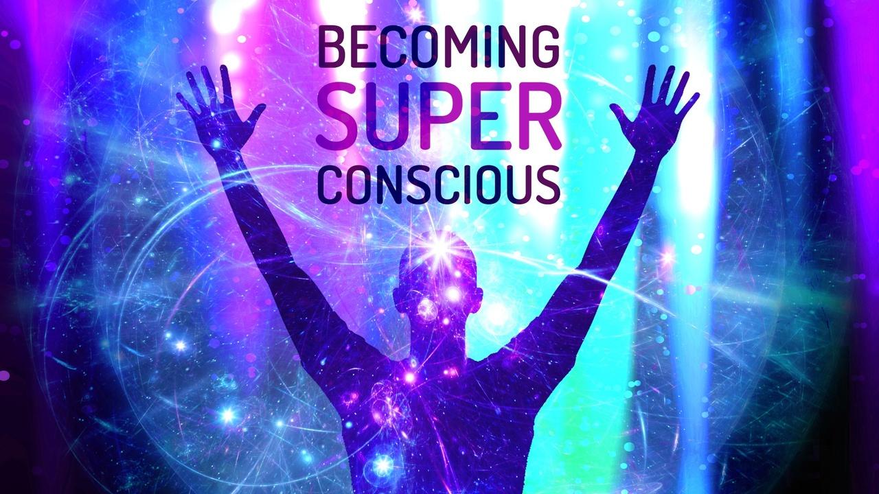 Sxqjwdxssujqufsdfexi becoming superconscious2134x1200