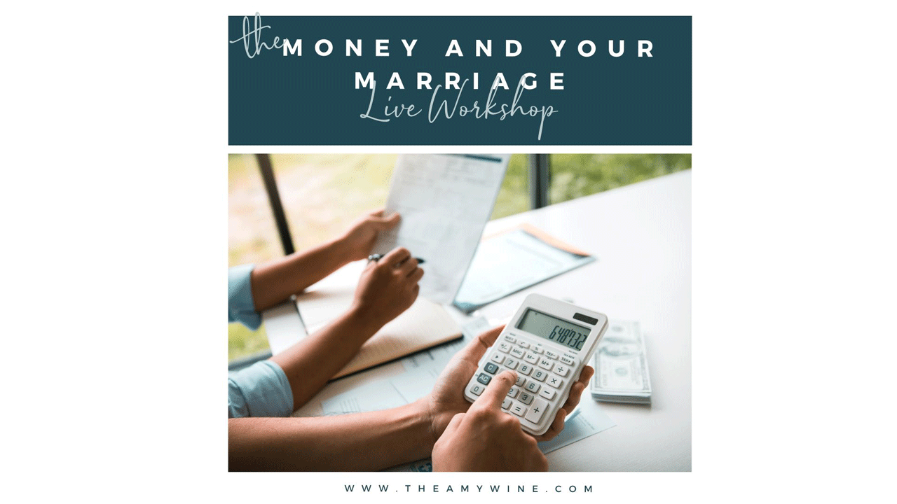 36fmecozr8oft2ym3dgi amy wine money and your marriage workshop