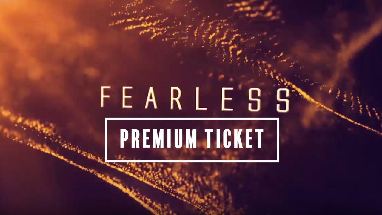 Z4k0ghjqvc11illwdrsw fearless premium ticket