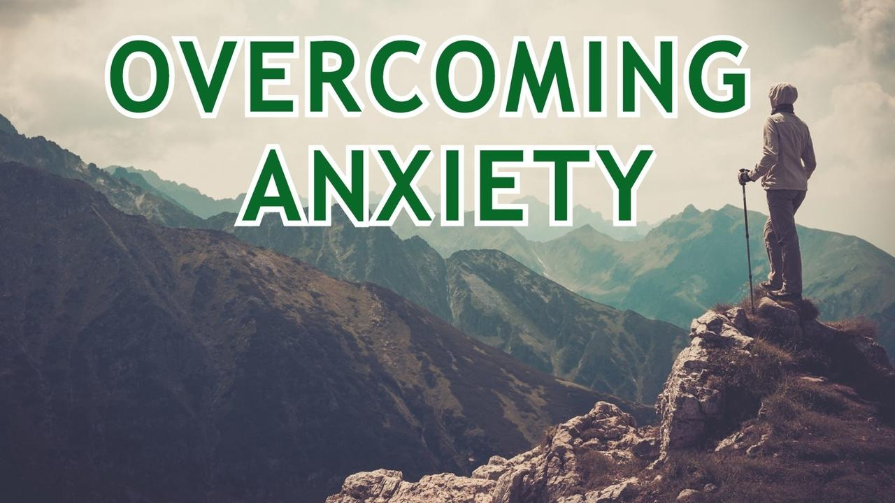Viwaanyds5on1arswkvo cover overcoming anxiety