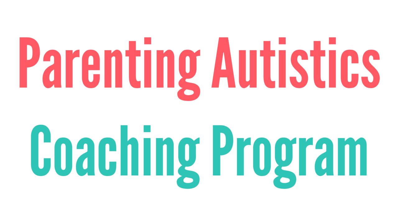 69b6rxhztqqfs2qtkq0q parenting autistics coaching program