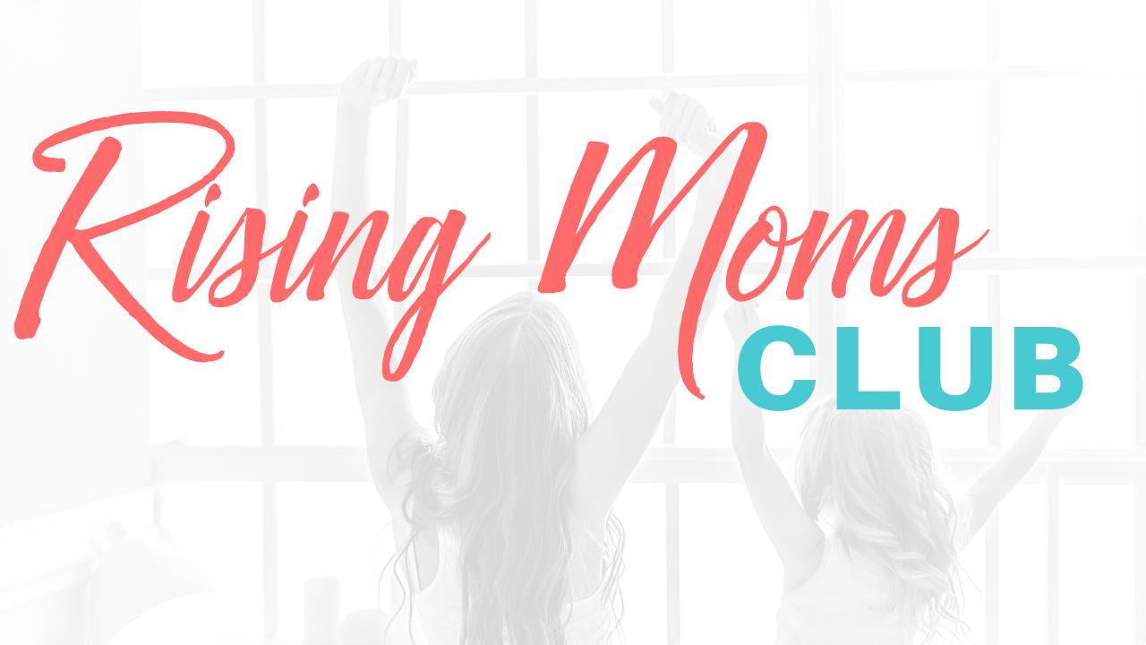 D2fadkises4istr8rmin copy of rising moms club 1