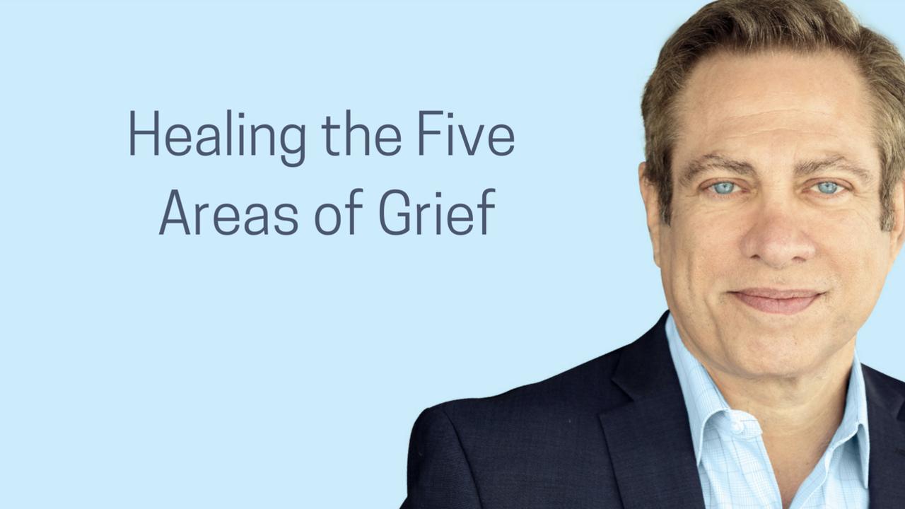 Prs6e4xeslccewkxfiqc healing the five areas of grief 3