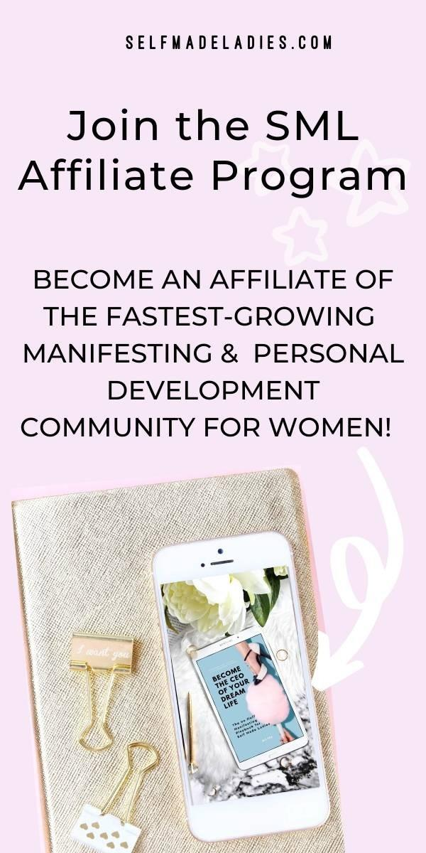 Pinterest Graphic with Title Become an affiliate of the fastest-growing manifesting &  personal development community for women! - selfmadeladies.com