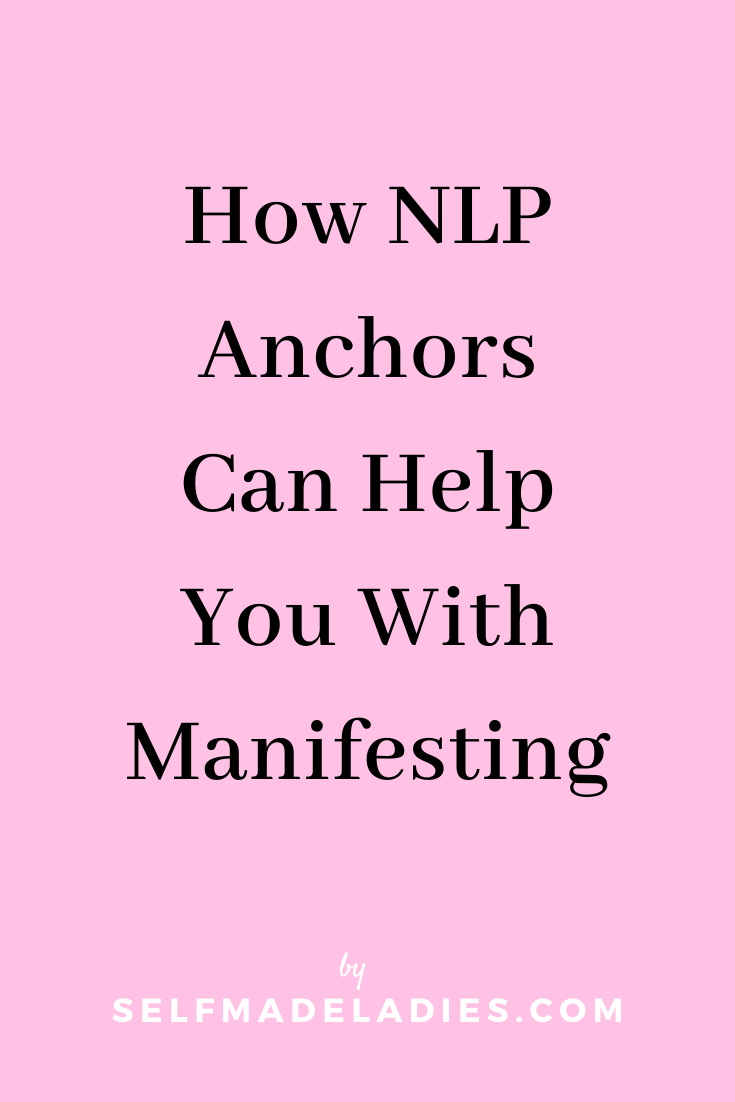 Pinterest Graphic with Title  How Anchors Can Help You With Manifesting - selfmadeladies.com