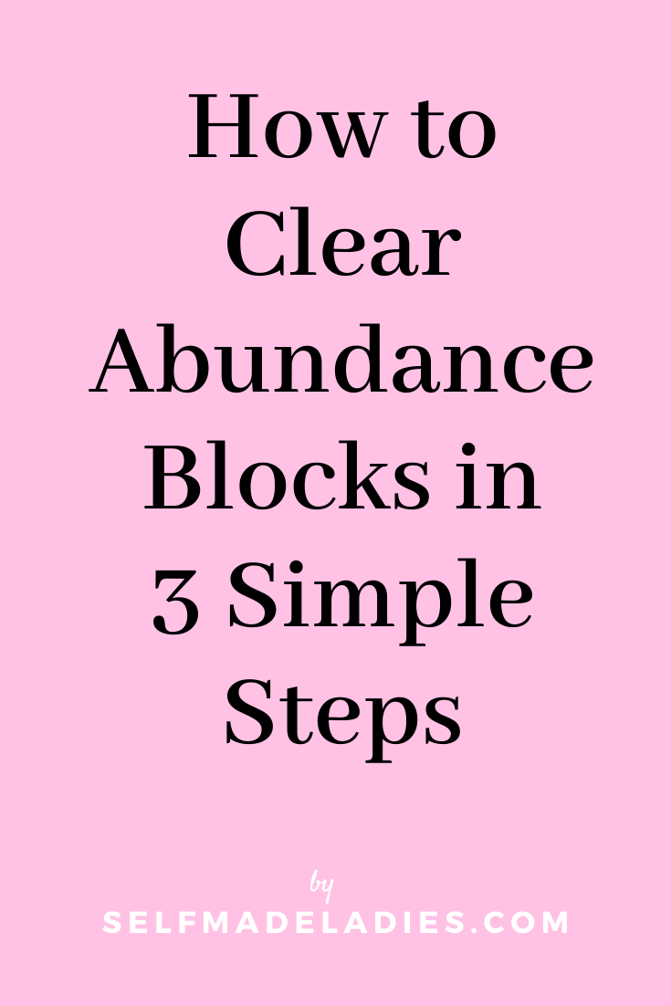 Pinterest Graphic with Title How to Clear Abundance Blocks in 3 Simple Steps - selfmadeladies.com