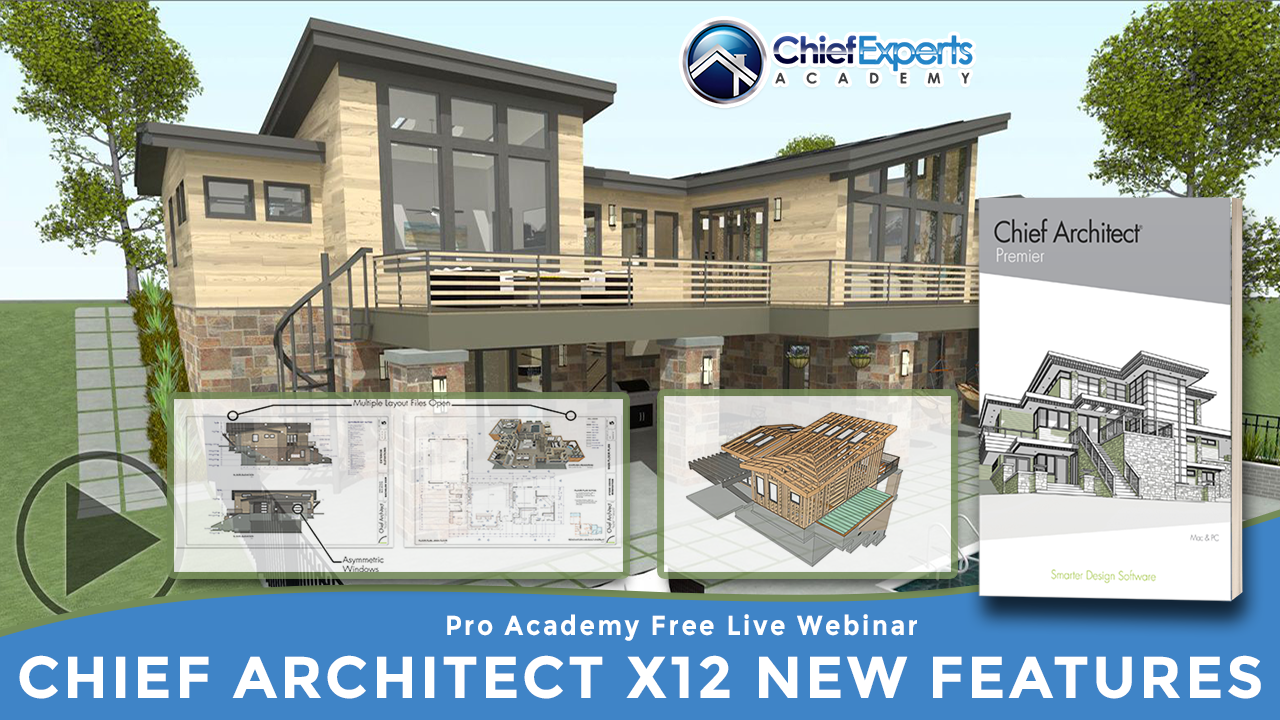 What S New In Chief Architect X12 Chief Experts Academy