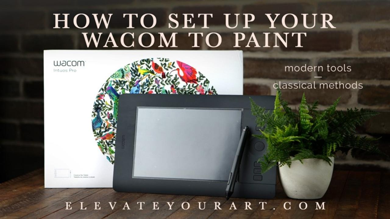 How to Set Up Your Wacom for Painting in Photoshop