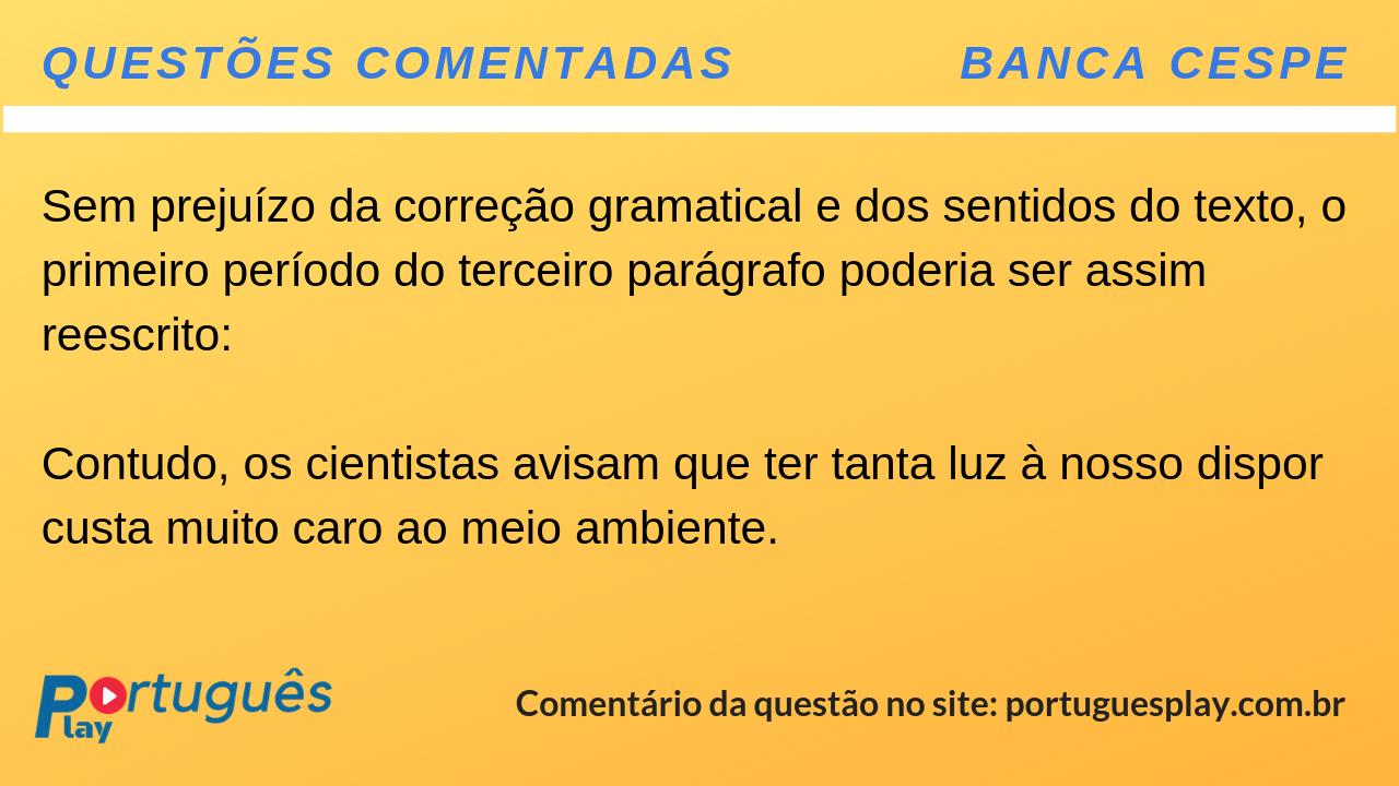 c6843712d Questões Comentadas da Banca Cespe sobre Crase