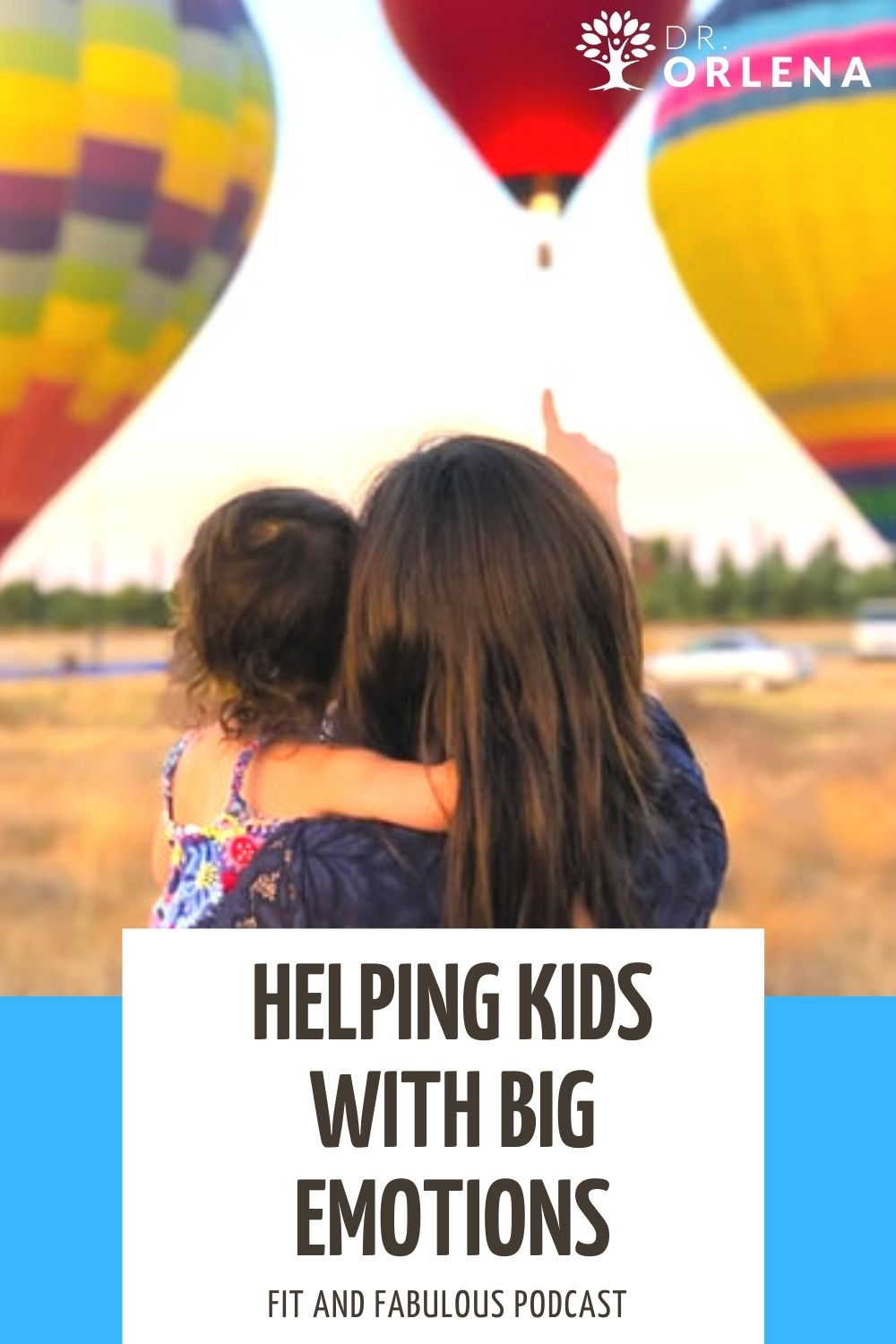 A woman and her toddler watching hot air balloons #parenting #raisingkids #positiveparenting