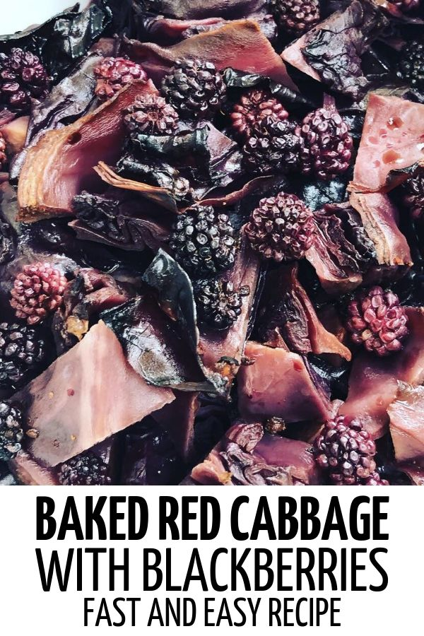 Baked red cabbage with blackberries - very easy recipe! #healthymeal #healthyfood #healthyrecipe #redcabbage #redcabbagerecipes #bakedredcabbage #redcabbageblackberries