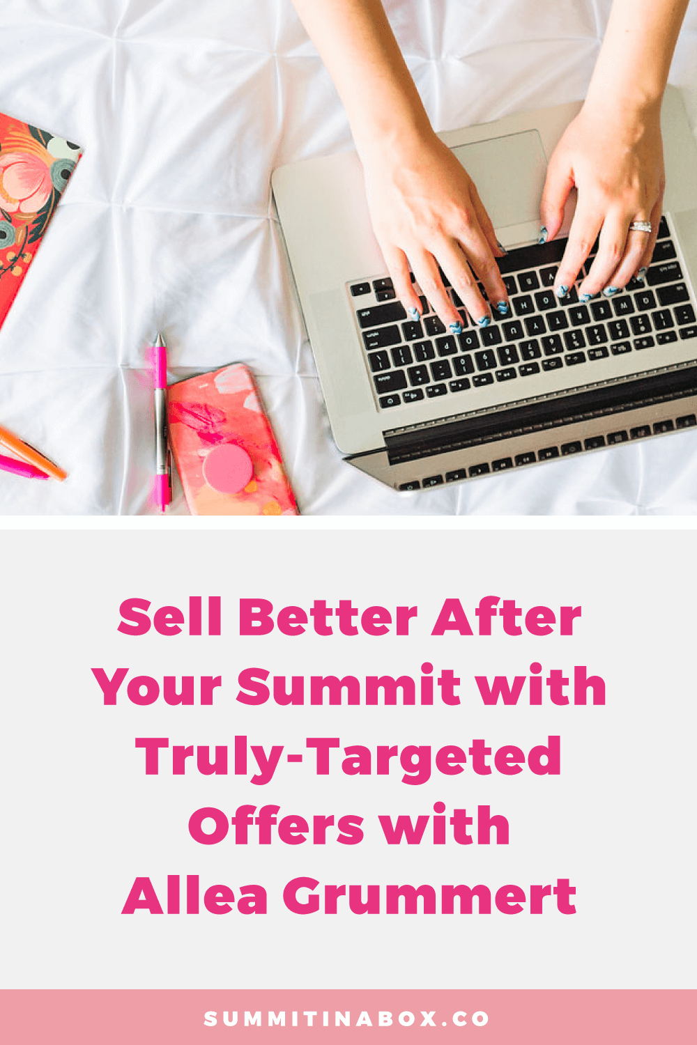 Hosting a virtual summit is an incredible way to build interest in your offers. Learn how to sell better after your summit with truly-targeted offers.