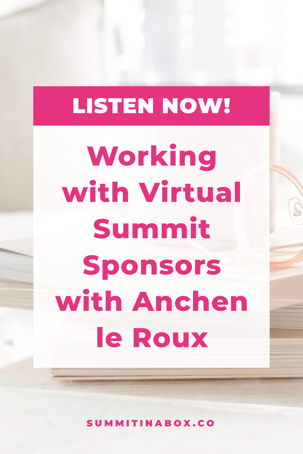 Anchen le Roux is joining us to share how she saw a 16% all-access pass conversion rate with her virtual summit and more than doubled that revenue with sponsors.