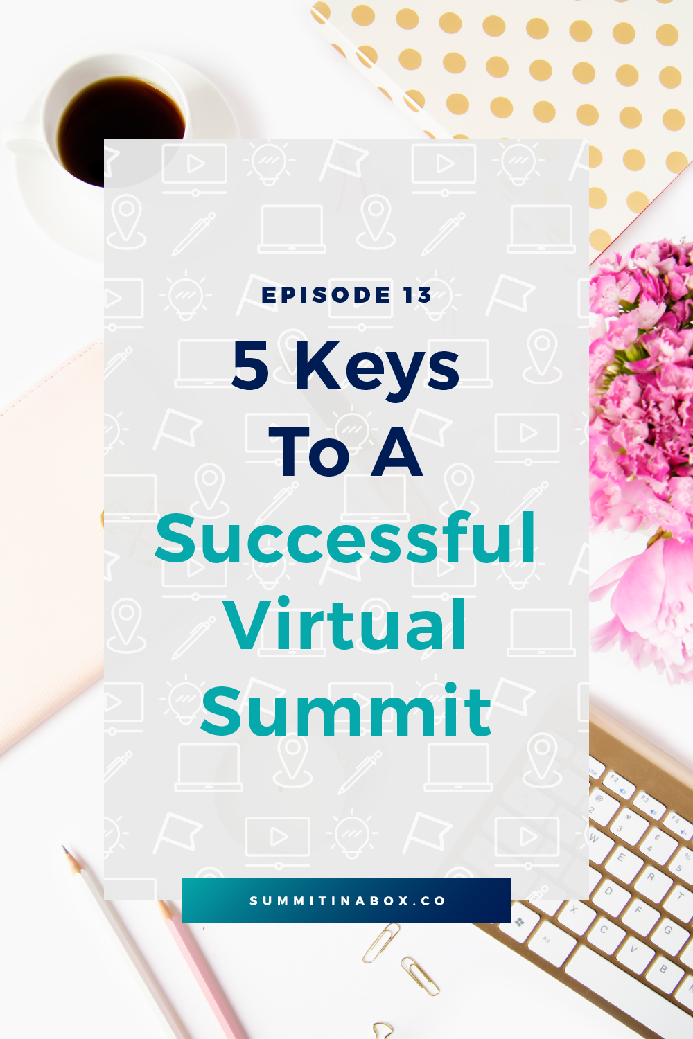 There's a lot that goes into hosting a successful virtual summit. No matter what your specific goal is, there are 5 pieces you should always pay attention to.
