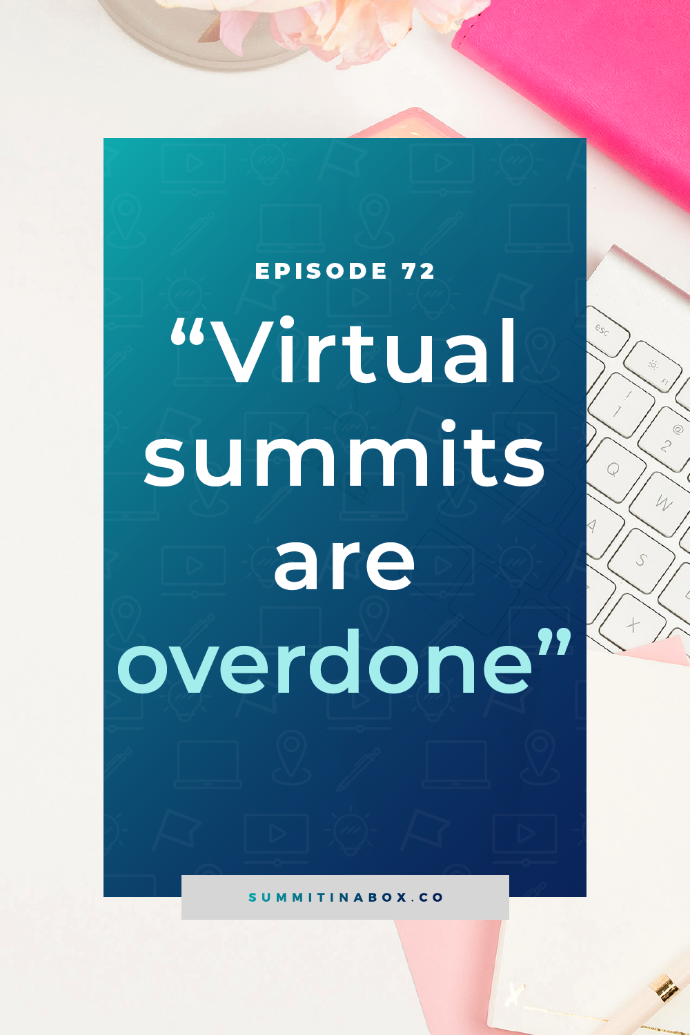"Have you ever heard someone say that ""virtual summits are overdone""? I sure have and those people are turning their back on a strategy *because* it works."