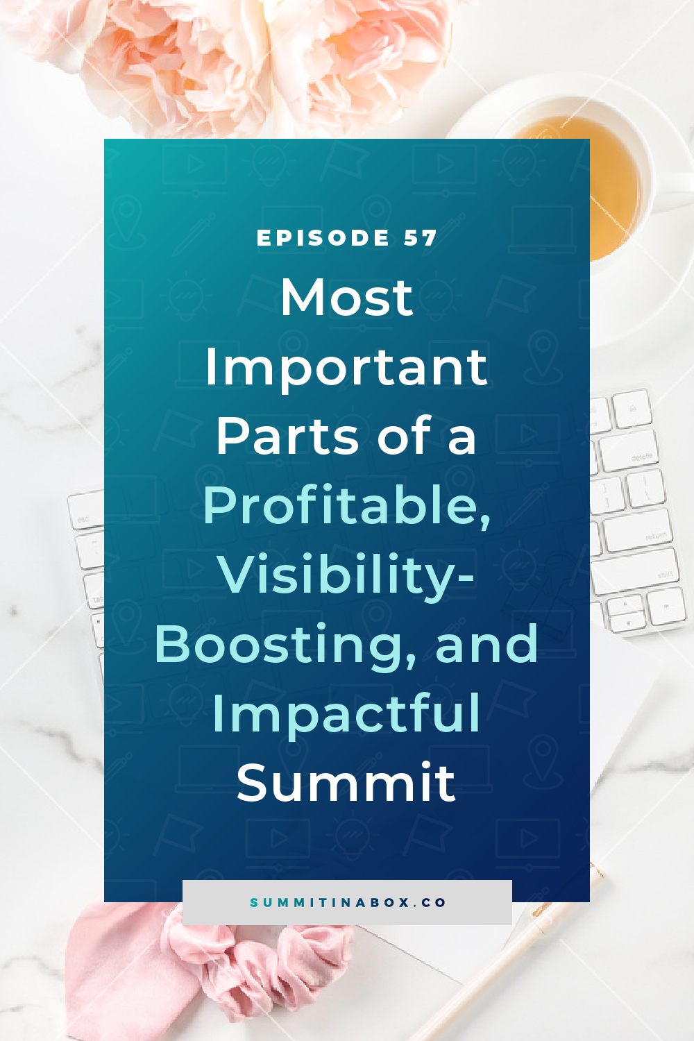 Let's dive deep and talk about the 4 most important parts of your event that will boost your impact, visibility, and lead to a more profitable virtual summit.