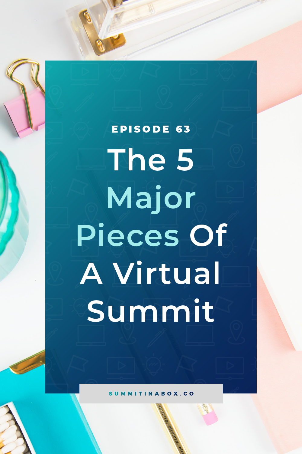 Let's cover the 5 major pieces of a virtual summit including the basics, my top tips, and where you can learn more about each one.