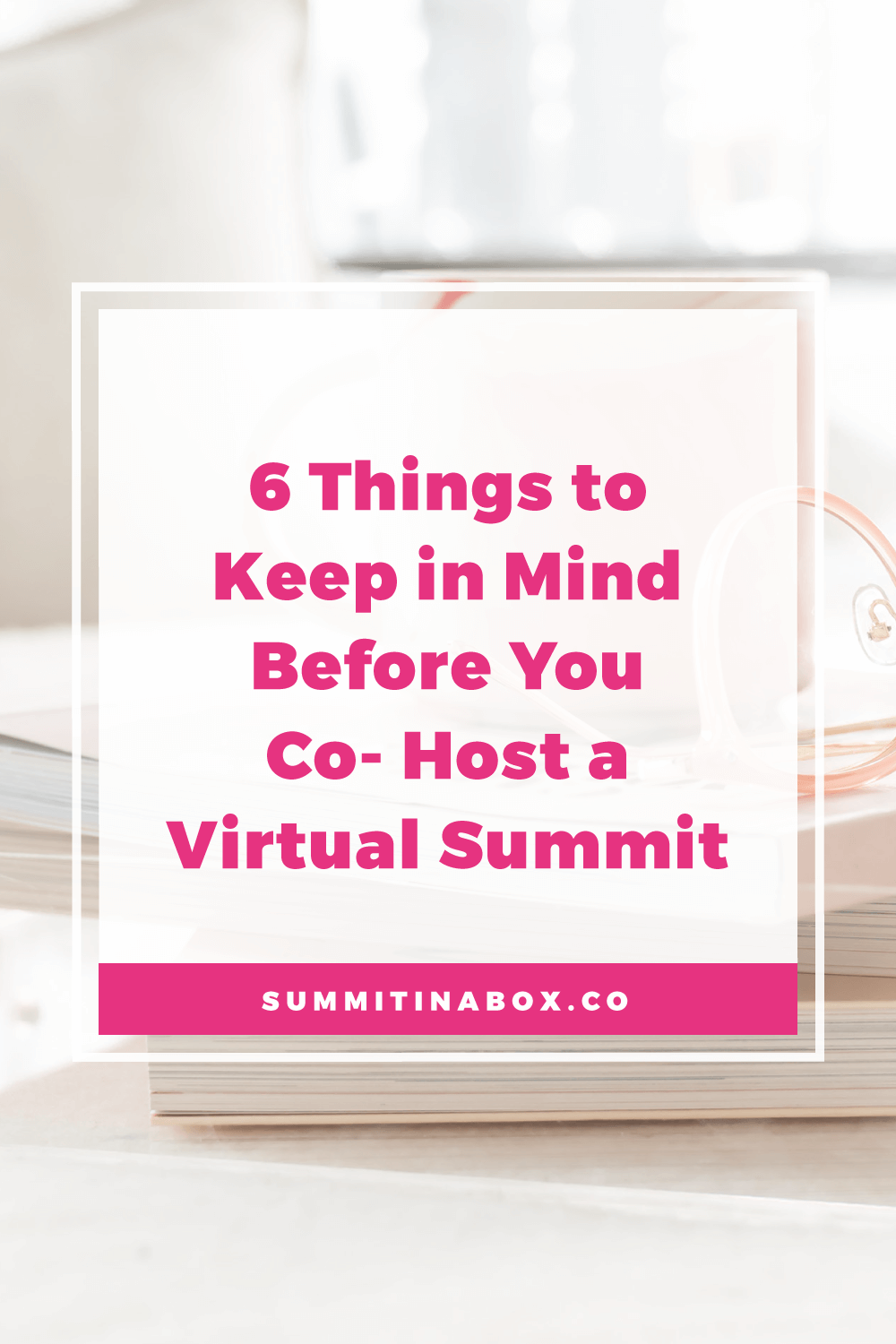 Here's what to consider before you co-host a virtual summit including the good parts, things to keep in mind, and how to split tasks with your partner.