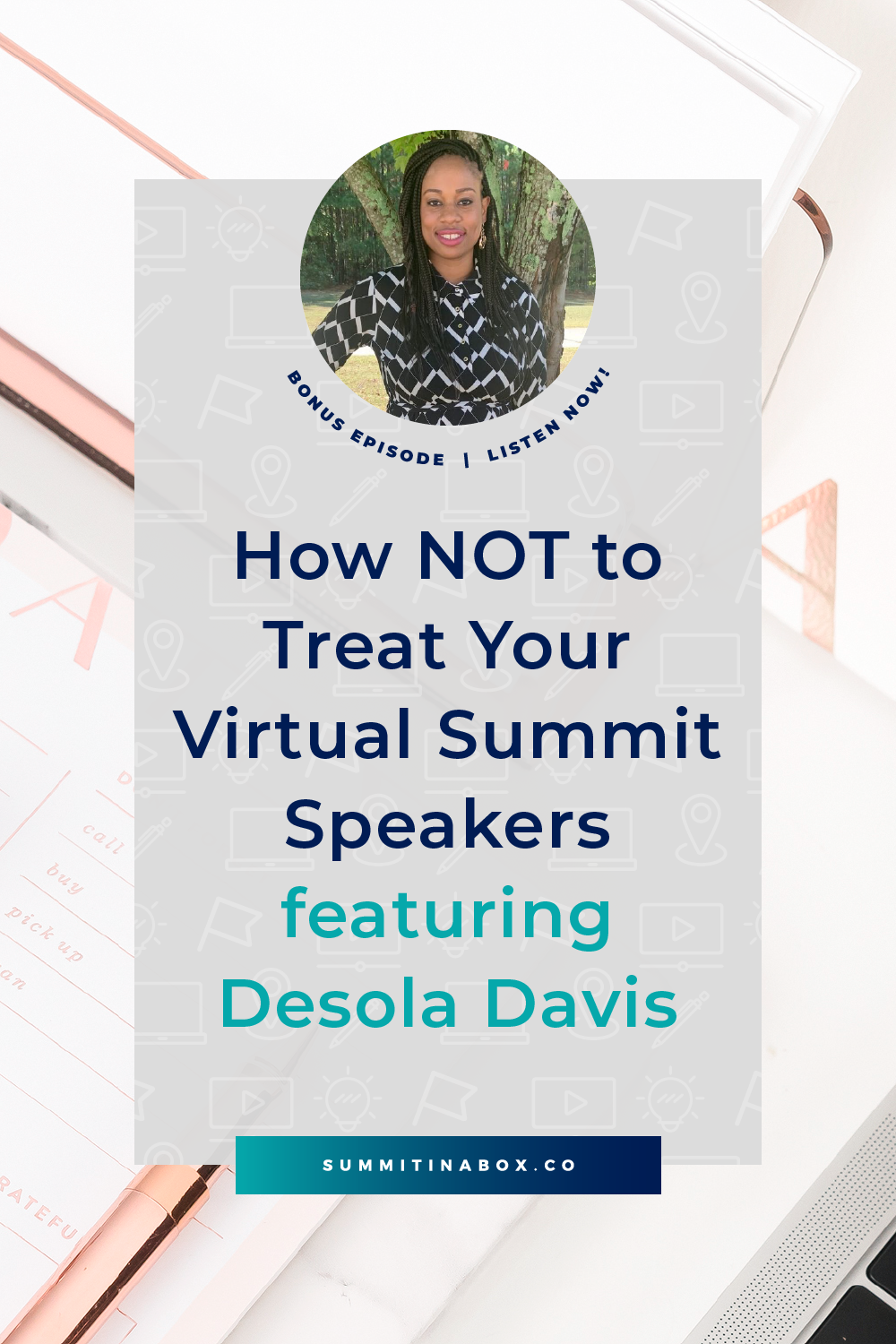 You wouldn't have a summit if it weren't for your speakers. Let's chat about how NOT to treat your virtual summit speakers and go through an extreme example.