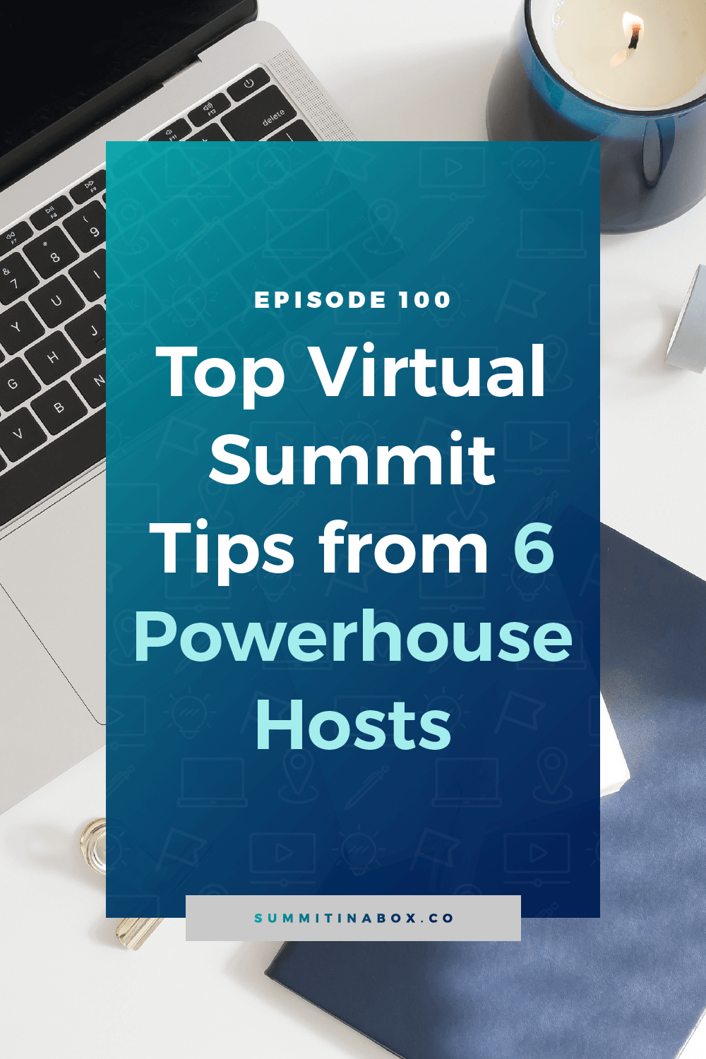 Learn the top virtual summit hosting tips from 6 experience and powerhouse summit hosts.