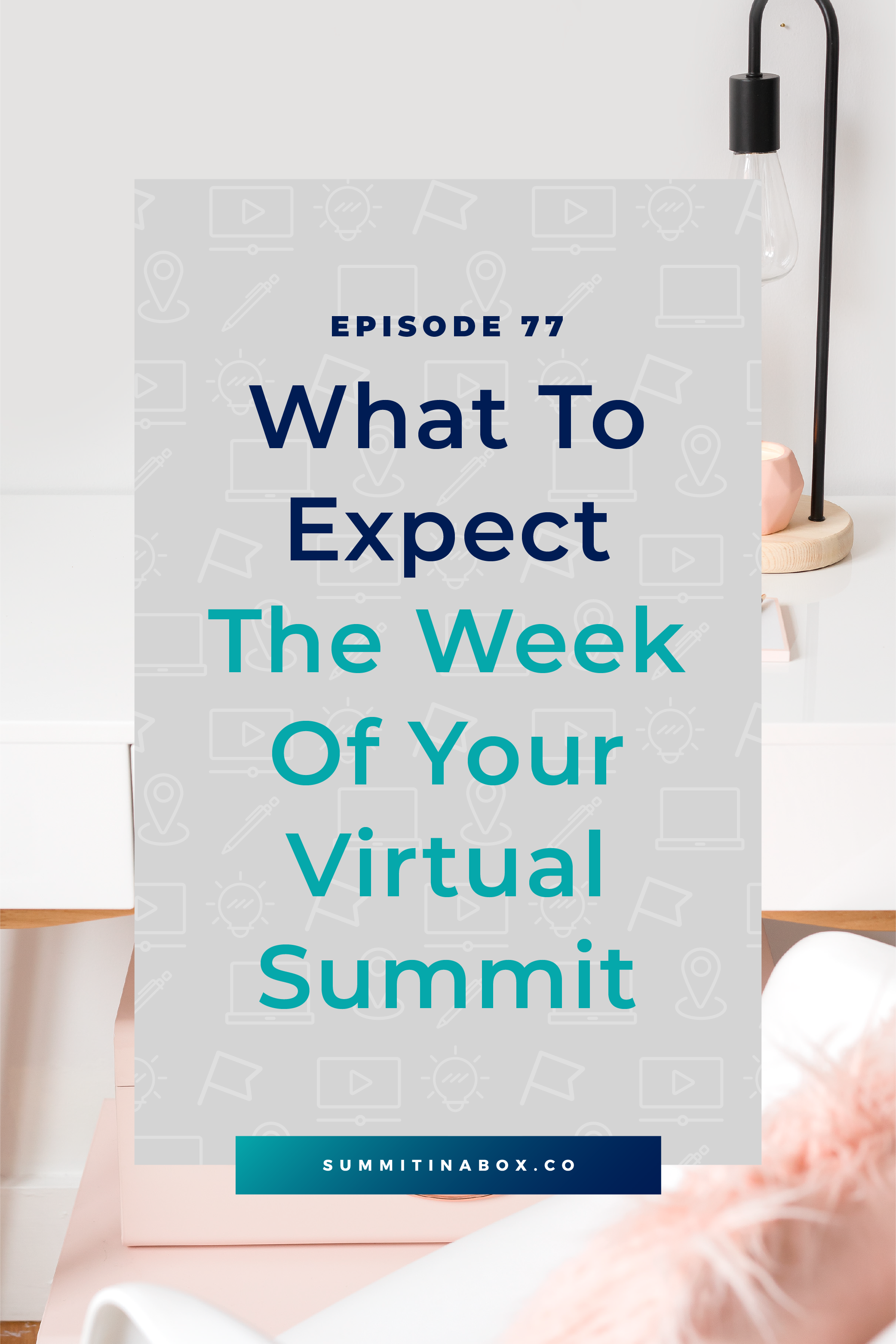 The week of your virtual summit can leave you scattered and wondering what to focus on at any given time. Let's cover what to expect during your virtual event!