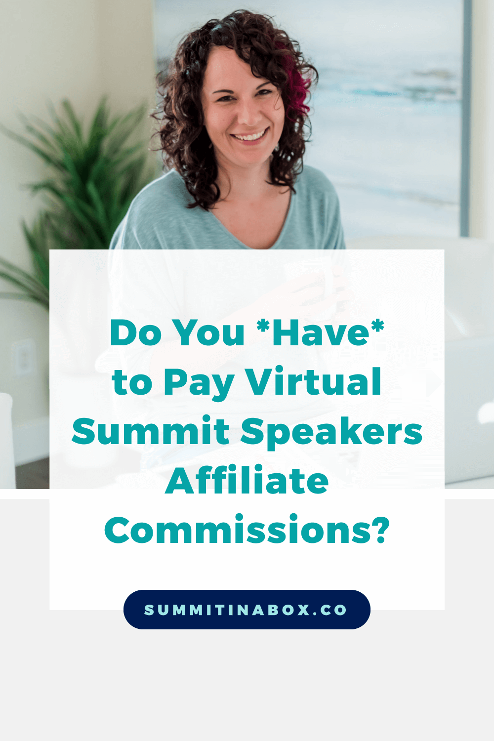 Do I have to pay my virtual summit speakers affiliate commissions? Let's cover whether it's a requirement, why, and how to overcome any hurdles with it.