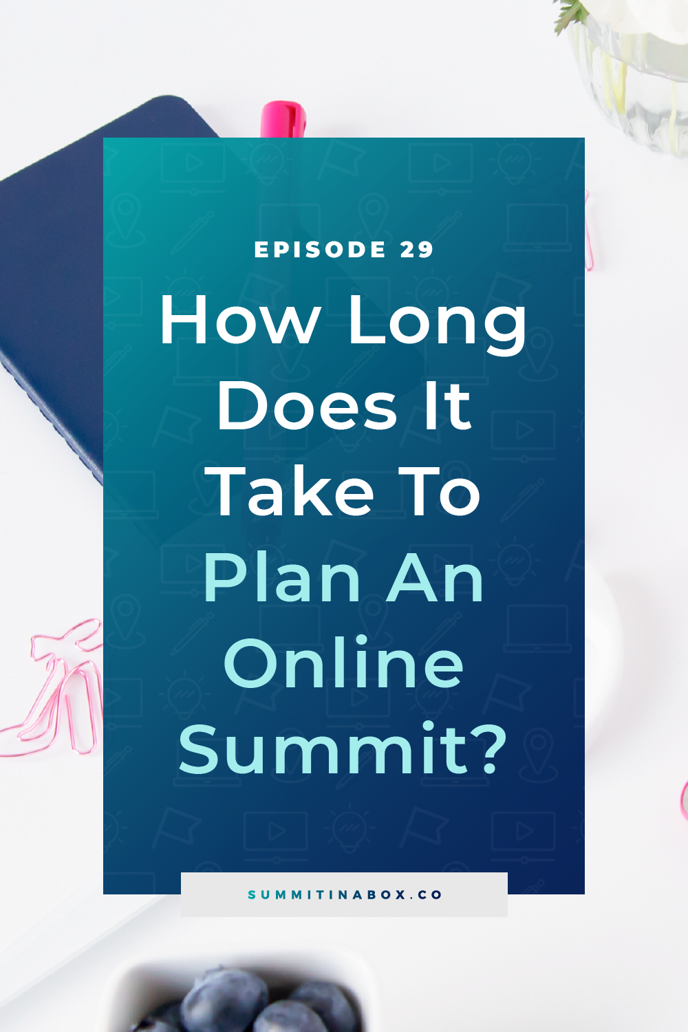 How long does it take to plan a virtual summit? Here is my timeline recommendation along with the big picture tasks you'll want to complete along the way.