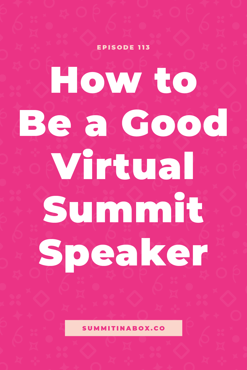 Adding speaking to your visibility plan? Here's what to avoid as a summit speaker, what summit hosts really want, and how to make the process easy on yourself.
