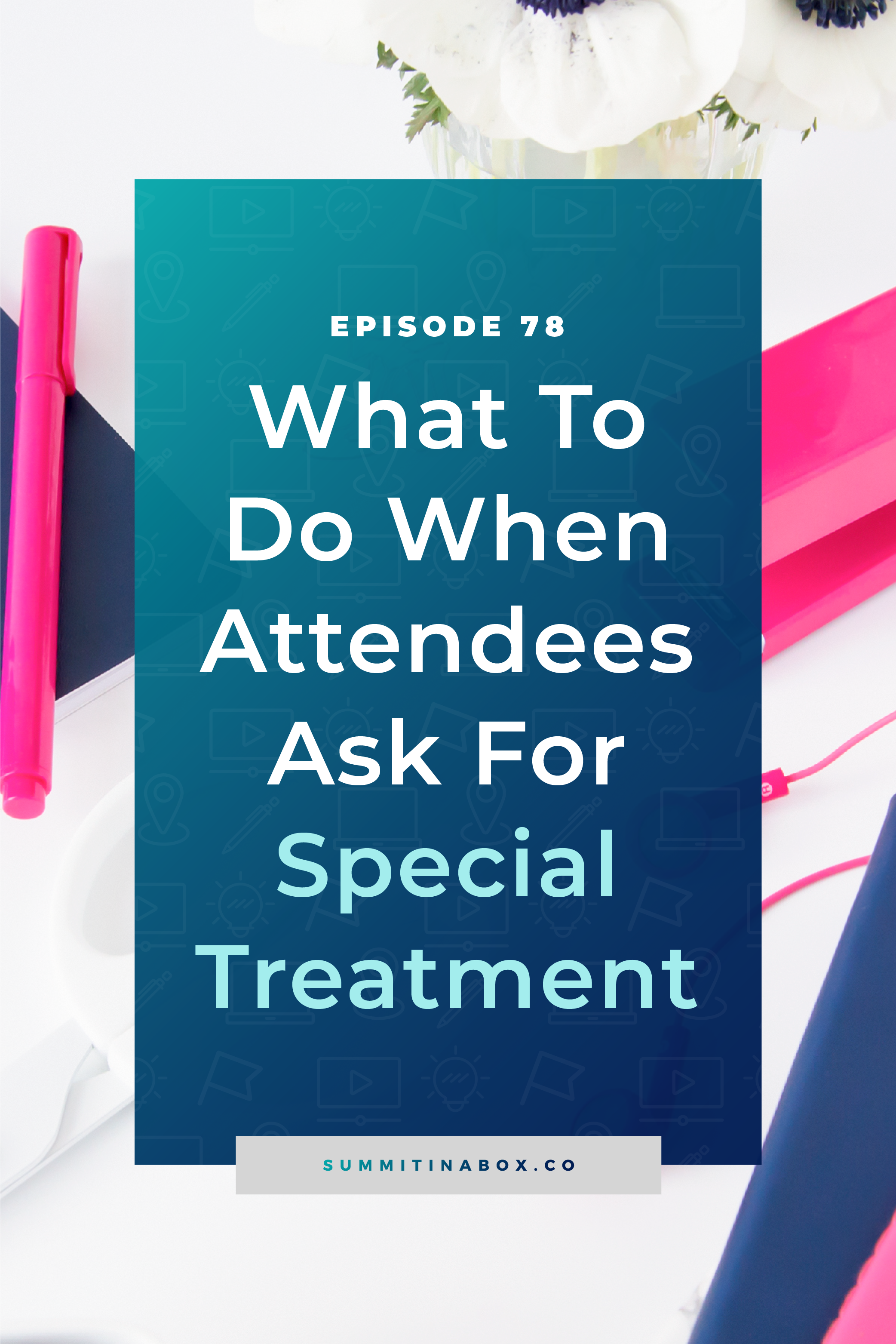 No matter how clear you make the details and policies of your virtual summit, you'll always have attendees ask for special treatment. Here's how to handle it.