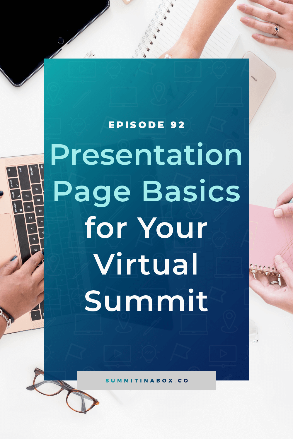 Your virtual summit presentation pages seem simple, but there's a strategy that will impact sales and the results that your speakers and attendees see.