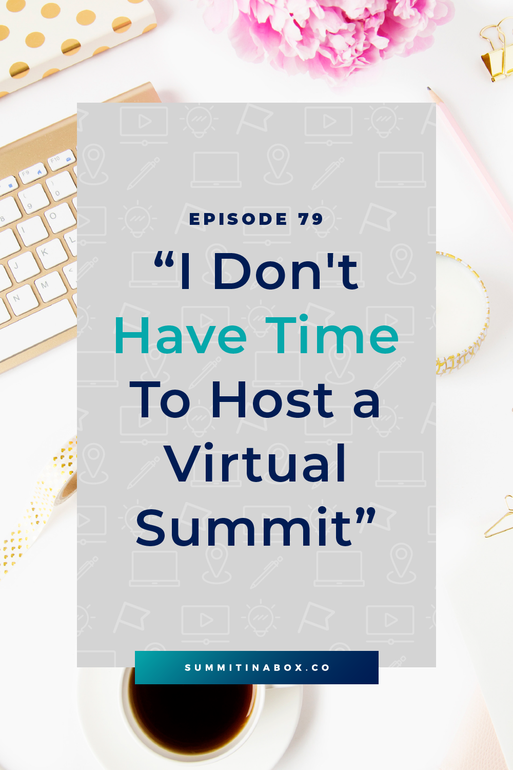 Is your business already too busy? Here's a simple strategy to fit a virtual summit into your business when you just don't have time.