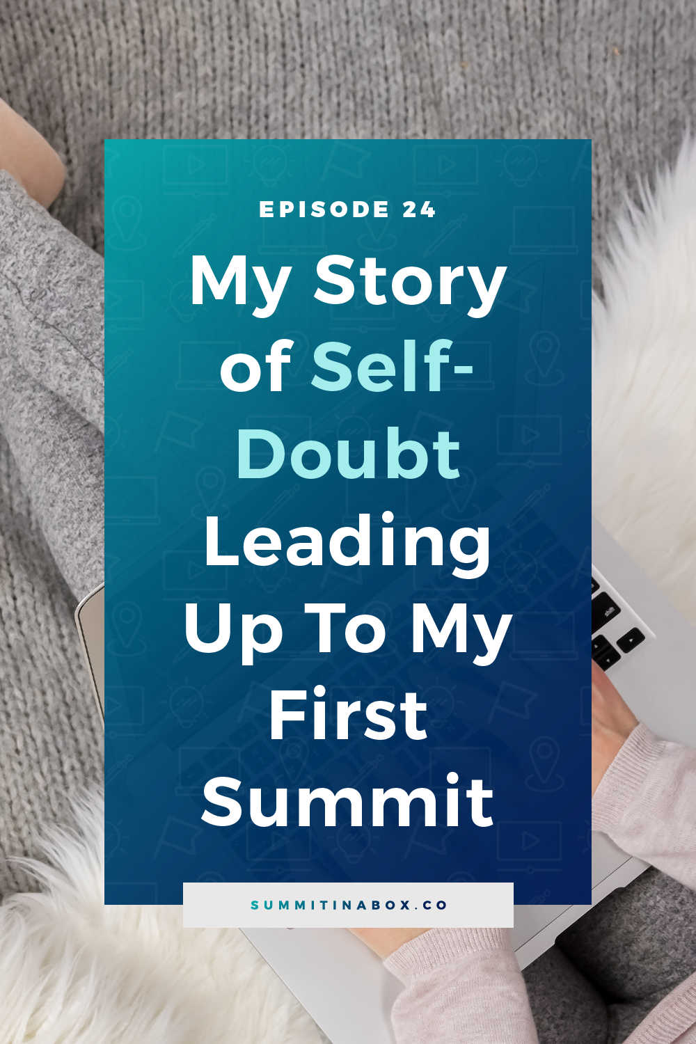 Self-doubt is inevitable when it comes time to host a virtual summit. Here's my self-doubt journey and how it compared to the reality of my first event.