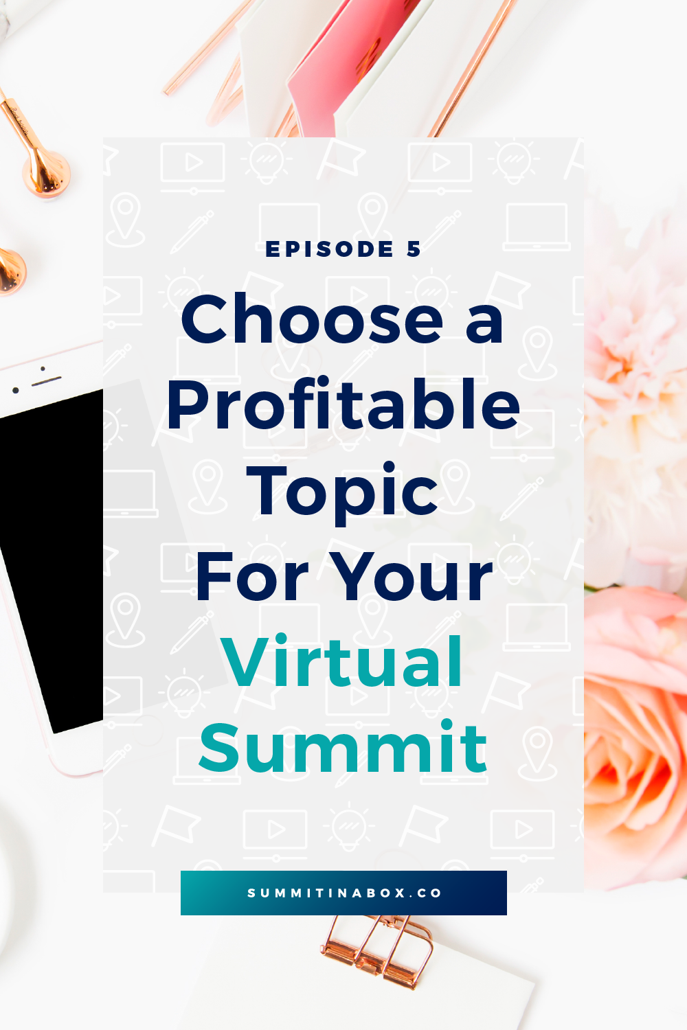 Choose the right virtual summit topic to increase your profitability and strengthen the results you get your attendees. Here's how!