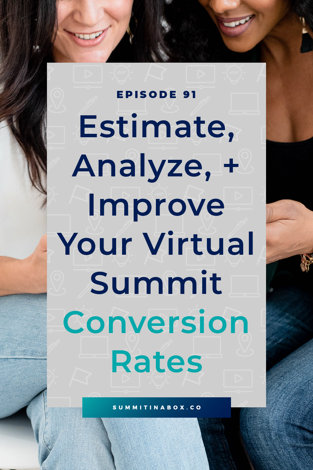 Learn everything you need to know about estimating, analyzing, and improving your virtual summit conversion rates.