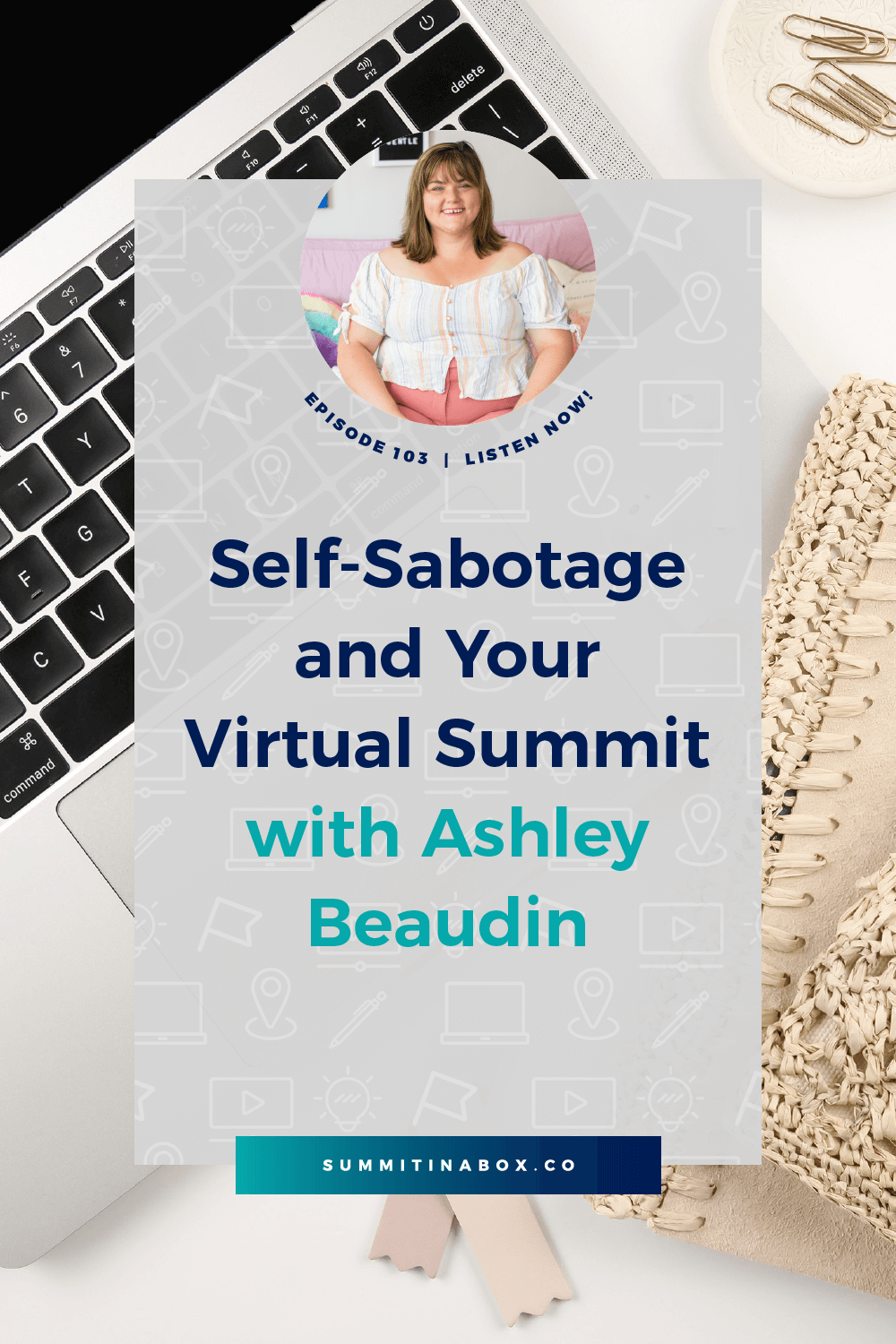 Hosting a virtual summit is intimidating and self-sabotage is common. Go from self-sabotage to self-support and go on to host a successful event with these tips!
