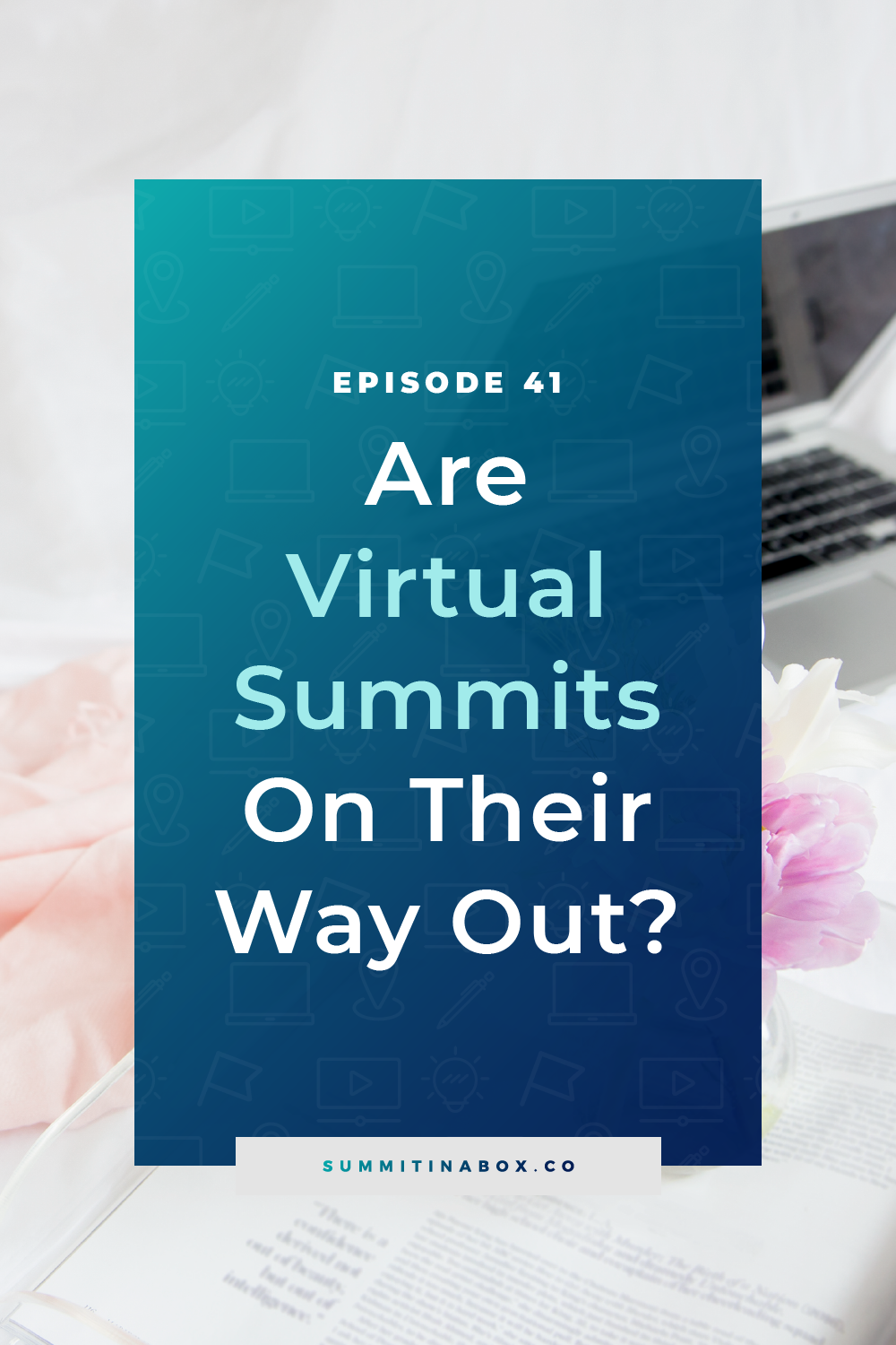 Are virtual summits on their way out? Let's cover why some might think so, my response, and what summits are indeed on their way out, rightfully so.