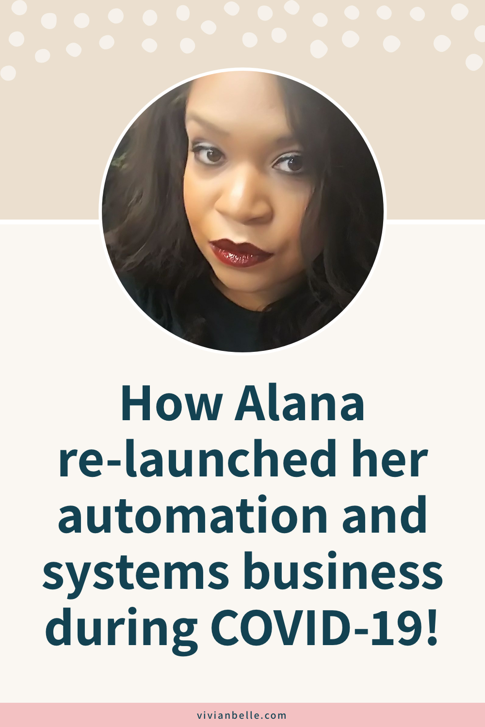 How Alana re-launched her automation and systems business during COVID-19