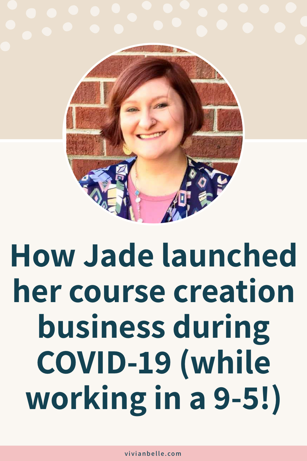 How Jade launched her course creation business during COVID-19 (while working in a 9-5!)