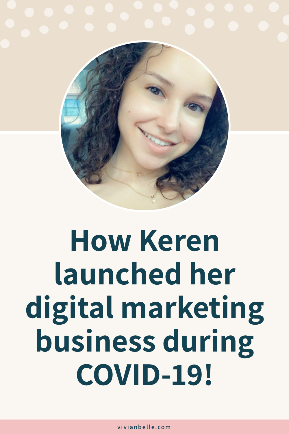 How Keren launched her digital marketing business during COVID-19