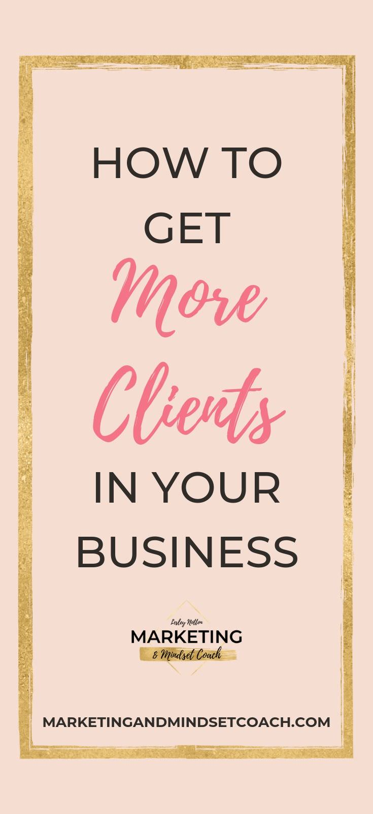 HOW TO GET CONSISTENT CLIENTS