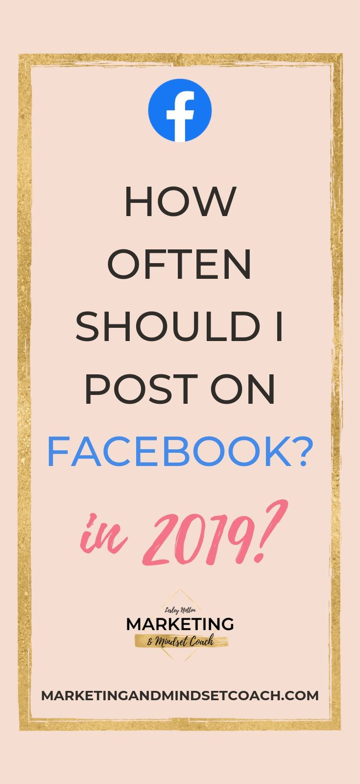 HOW OFTEN TO POST ON FACEBOOK 2019