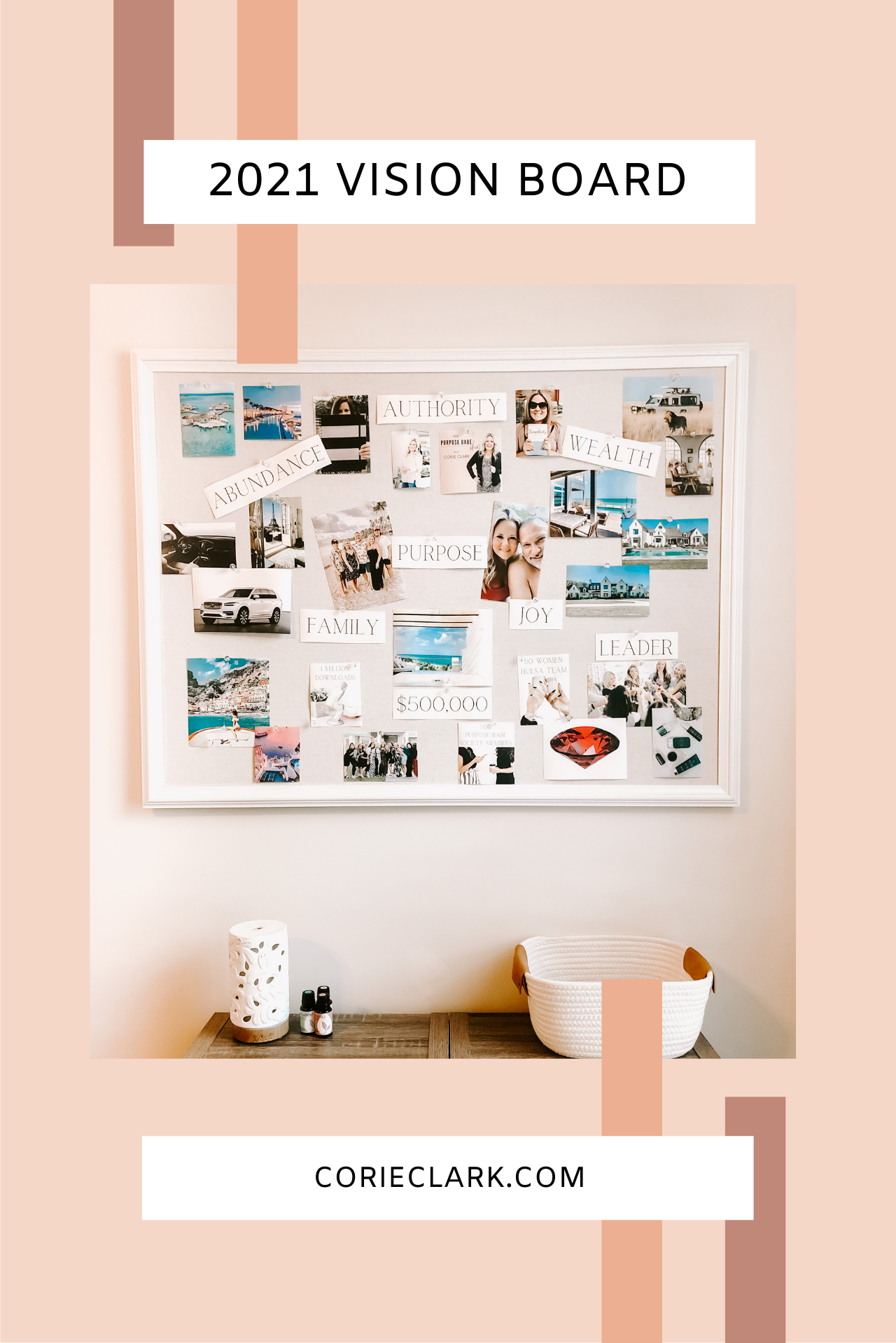 "Why You Need a Vision Board and How to Make One - Corie Clark"" width=""1280"" height=""1919"" data-pin-description="