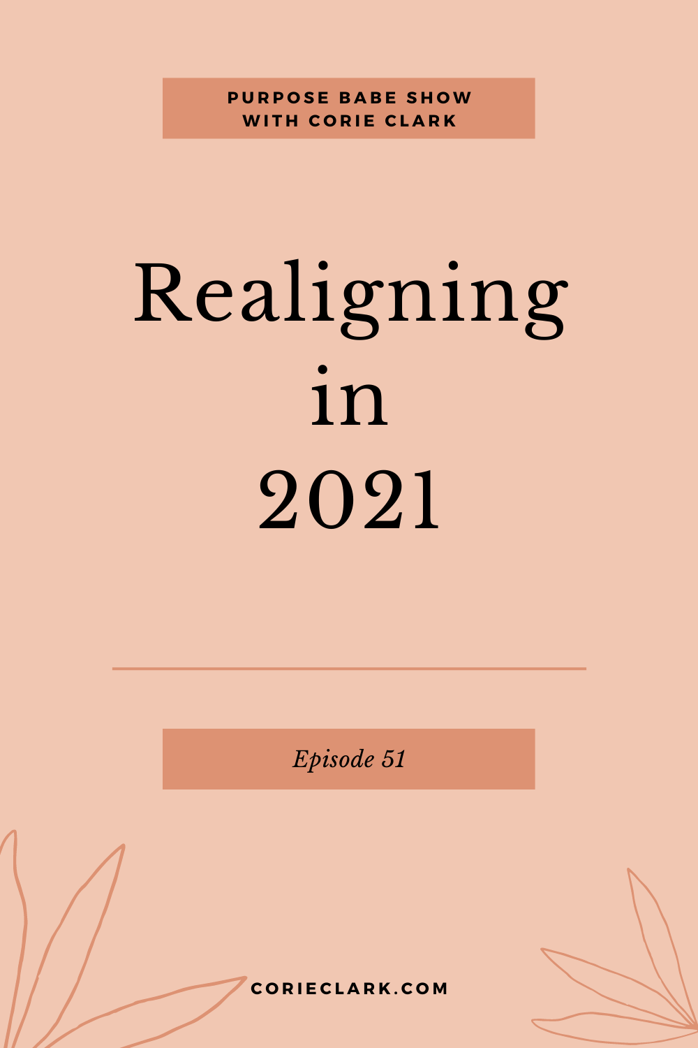 """Realigning in 2020 with Corie Clark"""" width=""""1000"""" height=""""1500"""" data-pin-description="""