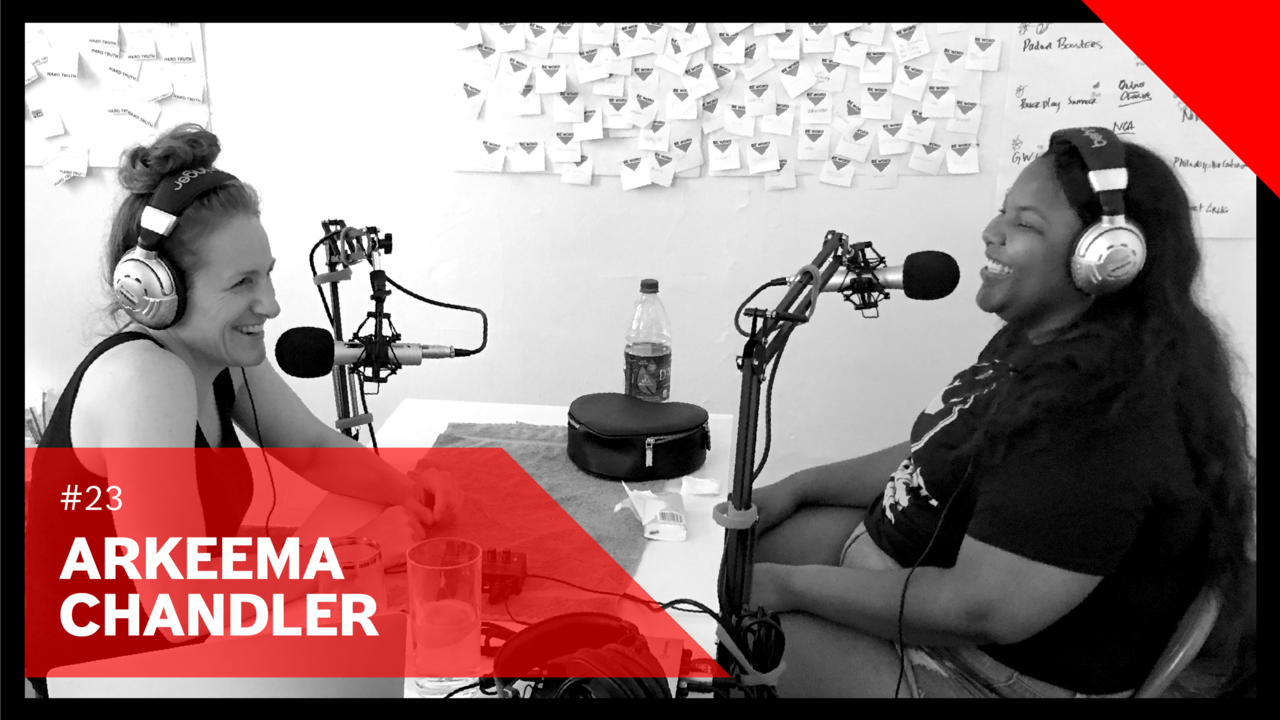 BRAVE YOUR FEAR PODCAST #23 Arkeema Chandler