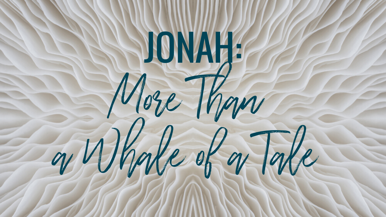 JONAH: More Than a Whale of a Tale