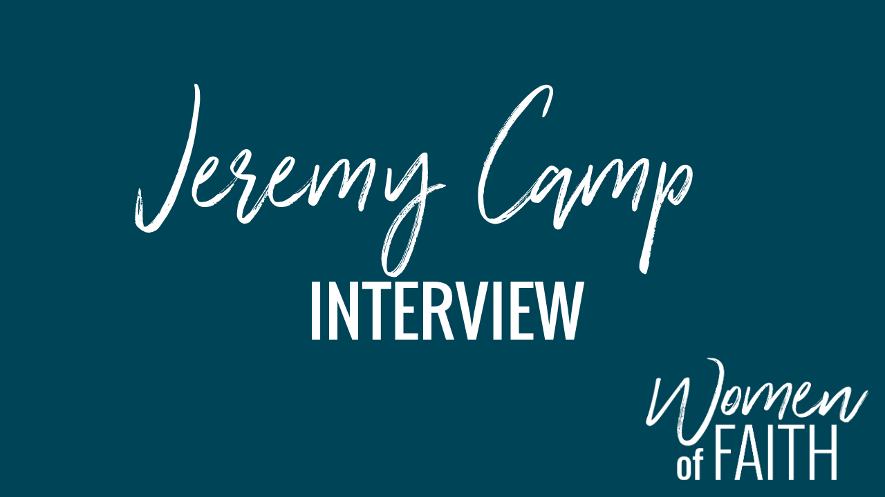 Women of Faith Interview with Jeremy Camp